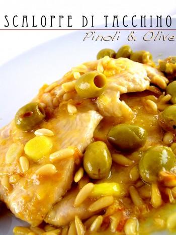 scaloppe di tacchino, pinoli e olive.jpg